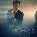 Jangan Menangis (Acoustic)/Aizat Amdan