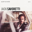 Sleep No More (Special Edition)/Jack Savoretti