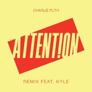 Attention (Remix) [feat. Kyle]/Charlie Puth