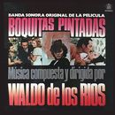 Boquitas pintadas (Banda Sonora Original)/Waldo De Los Rios
