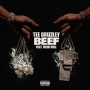 Beef (feat. Meek Mill)/Tee Grizzley