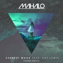 Current Mood (feat. Cat Lewis) [Famba Remix]/Mahalo