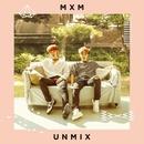 UNMIX/MXM (BRANDNEWBOYS)