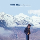 I Am The Cosmos/Chris Bell