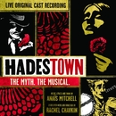 Hadestown: When the Chips are Down (Live)/Original Cast of Hadestown