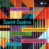Saint-Saens: Carnival of the Animals & Symphony No. 3,