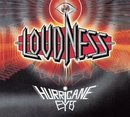 HURRICANE EYES 30th ANNIVERSARY Edition/LOUDNESS