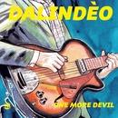 One More Devil/Dalindèo