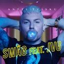 Swäg (feat. JVG)/Antti Tuisku