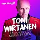 Rakkaudella merkitty mies (Vain elämää kausi 7)/Toni Wirtanen