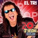 20 Grandes Exitos (2CD)/El Tri