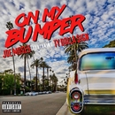 On My Bumper (feat. Ty Dolla $ign)/Joe Moses