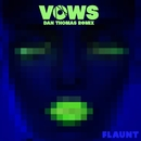 Vows (Dan Thomas Remix)/Flaunt