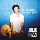 Time Will Always Heal Your Heart/Julio Rizzi