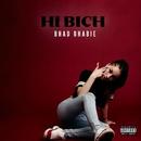 Hi Bich/Bhad Bhabie