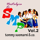 Nostalgia Di SMP, Vol. 2/Tommy Soemarni & Co.