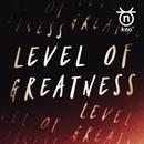 Level of Greatness (Radio Edit)/KNO3