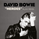 """Heroes"" (Klax Remix)/DAVID BOWIE"