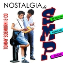 Nostalgia Di SMP, Vol. 1/Tommy Soemarni & Co.