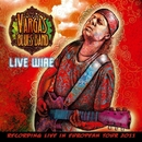 Live Wire/Vargas Blues Band