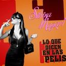 Lo que Dicen en las Pelis/Silvina Magari