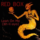 Lean on Me (2017 Re-Record)/Red Box