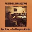 Vi husker i huskestua/Ivar Ruste, Arnt Haugens Orkester