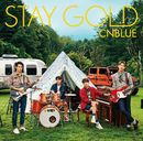 STAY GOLD/CNBLUE