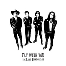 Fly With You/The Last Bandoleros