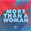 More Than A Woman/Faustix & Will Grands