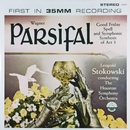 Wagner: Parsifal - Good Friday Spell & Symphonic Synthesis Act III (Transferred from the Original Everest Records Master Tapes)/Houston Symphony Orchestra & Léopold Stokowski