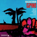 Khatchaturian: Gayne (Ballet Suite) (Transferred from the Original Everest Records Master Tapes)/London Symphony Orchestra & Anatole Fistoulari