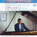 Jorge Bolet playing the Music of Franz Liszt (Transferred from the Original Everest Records Master Tapes)/Jorge Bolet
