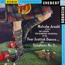 Arnold: 4 Scottish Dances & Symphony No. 3 (Transferred from the Original Everest Records Master Tapes)/London Philharmonic Orchestra