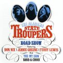 Road Show (Live)/The Alabama State Troupers