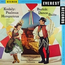 Kodály: Psalmus Hungaricus - Bartók: Dance Suite (Transferred from the Original Everest Records Master Tapes)/London Philharmonic Orchestra & János Ferencsik