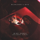 Mind Games (feat. Dyo) [Solardo Remix]/BLVK JVCK
