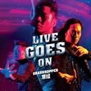 Live Goes On/Grasshopper