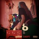 GGGB (feat. B-Free, Yammo & Loopy)/Y-8