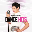 Han Seo Kyoung Dance Hits/Han Seo Kyoung