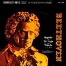 Beethoven: Septet for Strings and Winds in E-Flat Major, Op. 20 (Remastered from the Original Concert-Disc Master Tapes)/Members of the Fine Arts Quartet & Members of the New York Woodwind Quintet