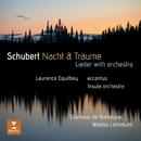 Schubert: Nacht und Träume - Die Forelle, D. 550 (Orch. Britten)/Laurence Equilbey