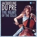 The Heart of the Cello/Jacqueline du Pré