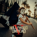 We Own The Night/Hollywood Undead