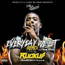 Everyday We Lit (feat. PnB Rock) [DJ Ruckus Remix]/YFN Lucci