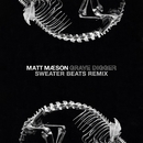 Grave Digger (Sweater Beats Remix)/Matt Maeson
