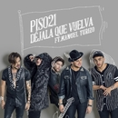 Déjala Que Vuelva (feat. Manuel Turizo)/Piso 21
