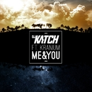 Me & You (feat. Kranium)/DJ Katch