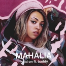 Hold On (feat. Buddy)/Mahalia