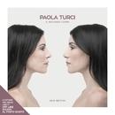 Il secondo cuore (New Edition)/Paola Turci
